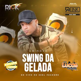 RICK RALLEY - CD O SWING DA GELADA AO VIVO NO SKOL PAGODÃO EM FEIRA