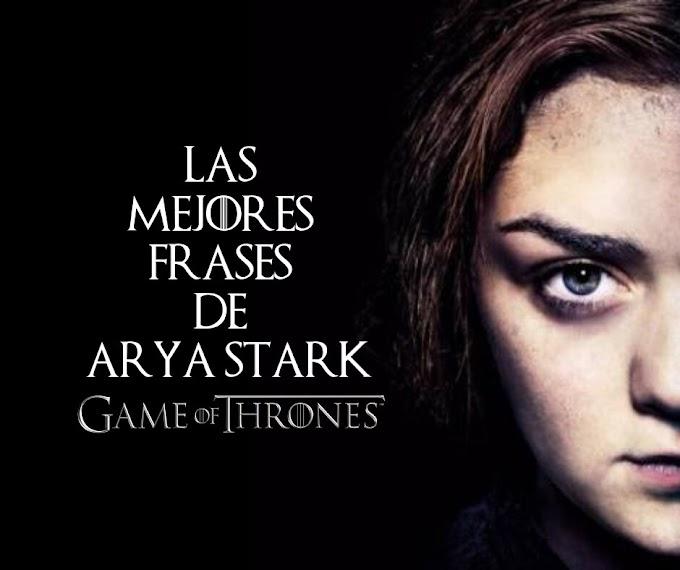 Las mejores Frases de Arya Stark
