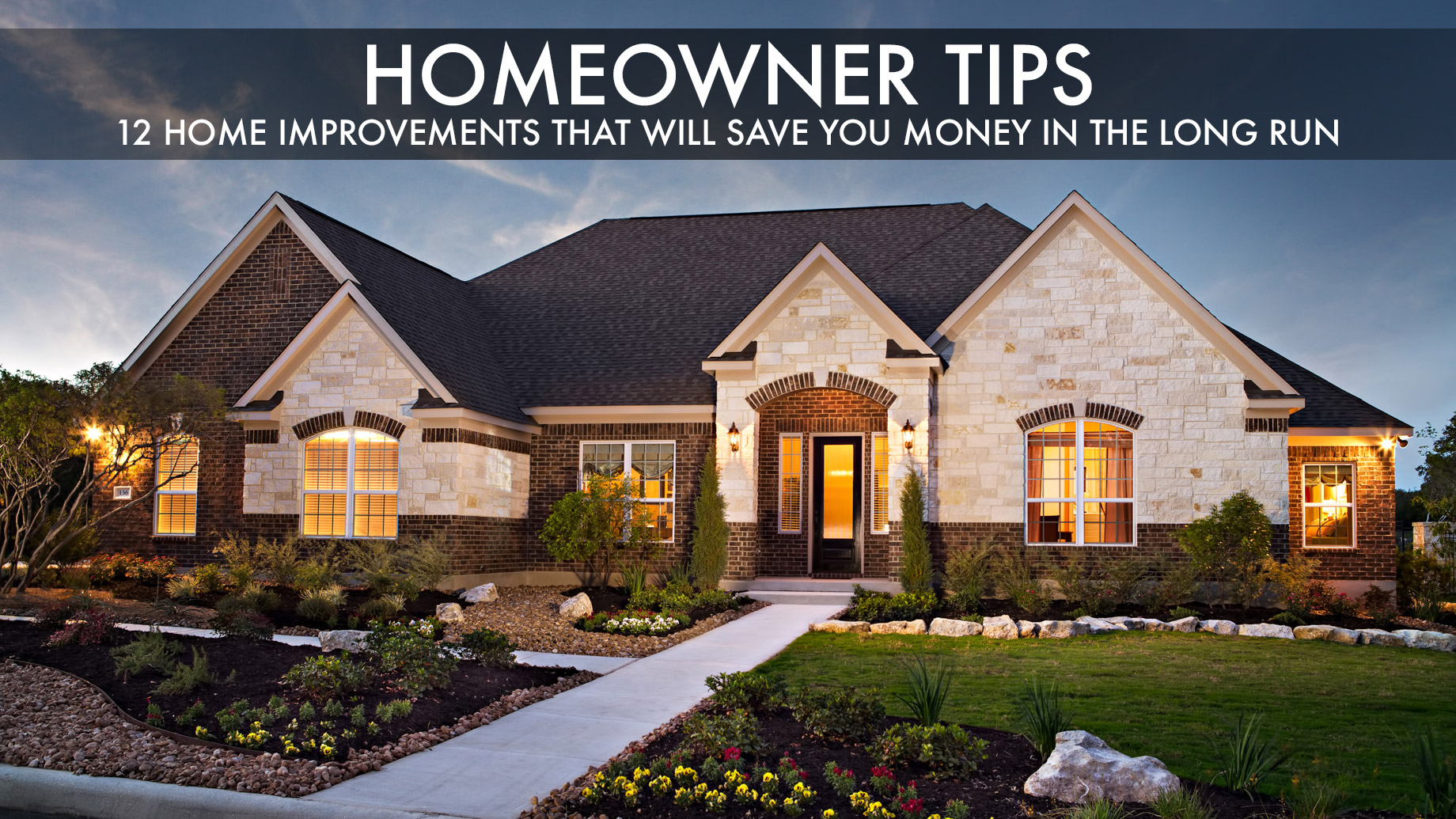 Homeowner Tips – 12 Home Improvements That Will Save You Money in the Long Run