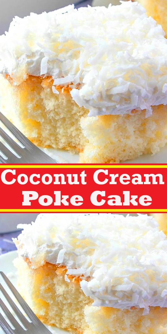 Coconut Cream Poke Cake #Coconut #Cream #Poke #Cake #dessert