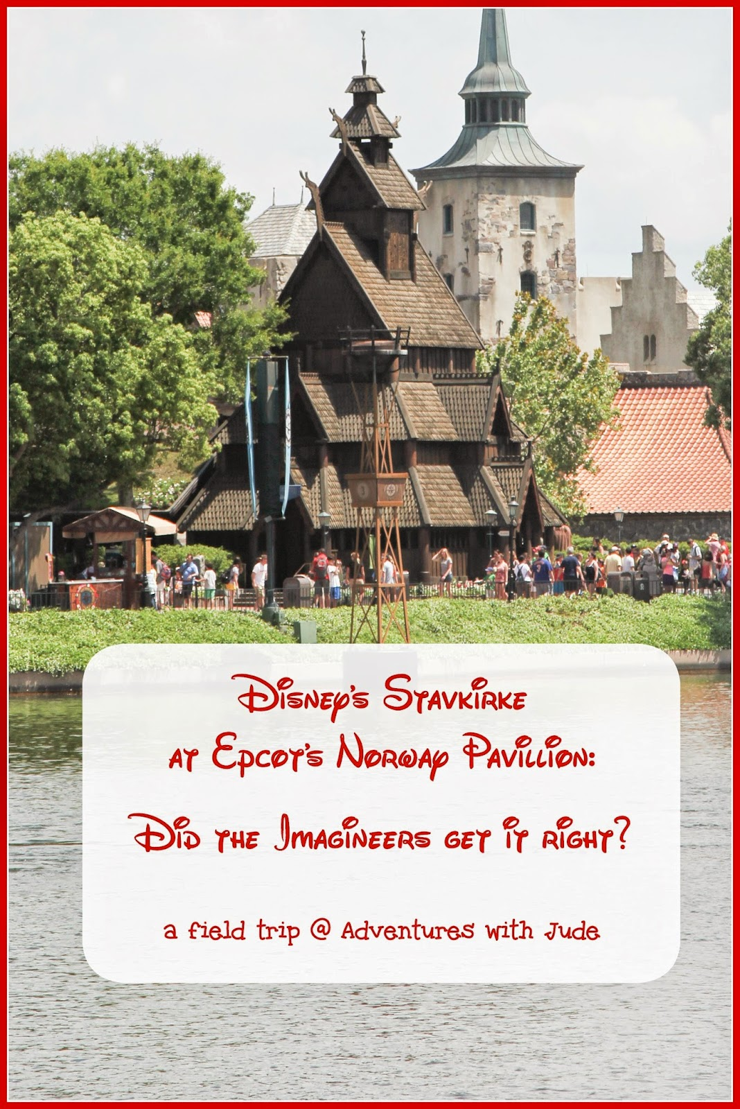 During the Middle Ages, over 1000 stavkirke, or Stave Churches, were built, and now less than 30 remain.  How well did Disney's Imagineers recreate the Stave Church in Epcot's Norway Pavillion?