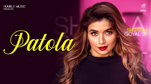 PATOLA SONG LYRICS - Shipra Goyal