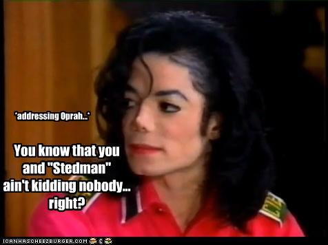 Michael Jackson Oprah Stedman Meme