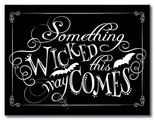 Something wicked black and white graphic