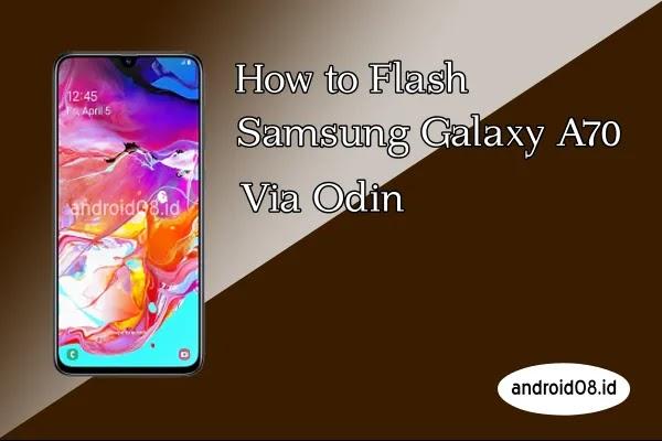 Flashing Samsung Galaxy A70
