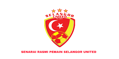 Senarai Rasmi Pemain Selangor United Liga Perdana 2020