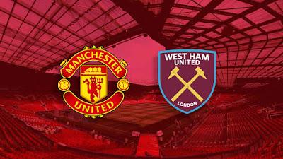 مشاهدة مباراة مانشستر يونايتد ضد ويست هام يونايتد 14-03-2021 بث مباشر في الدوري الانجليزي