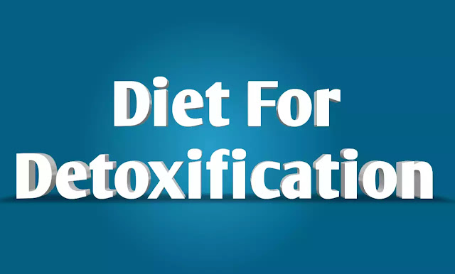 Diet For Detoxification