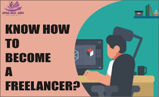 KNOW HOW TO BECOME A FREELANCER?