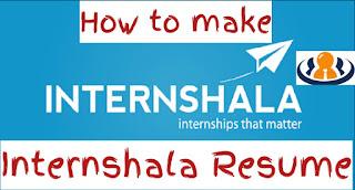 How to make internship resume in internshala