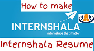 How to make internship resume in internshala