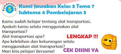 Kunci Jawaban Kelas 3 Tema 7 Subtema 4 Pembelajaran 5