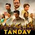 Tandav Web Series Download & Watch Online Episodes - Filmyzilla, Moviesflix, Filmywap