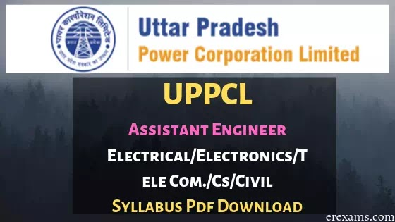 UPPCL AE Syllabus for Electrical, Civil, Electronics, CS & IT PDF Download