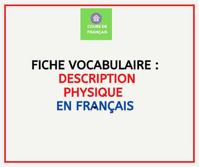 :  description physique en français
