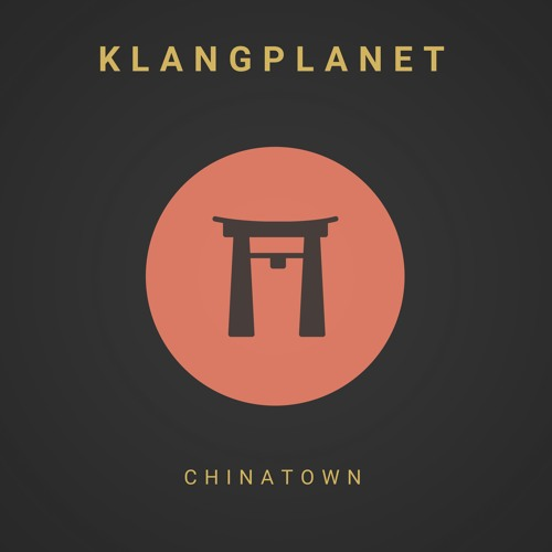 "KLANGPLANET Drops New Single ""Chinatown"""