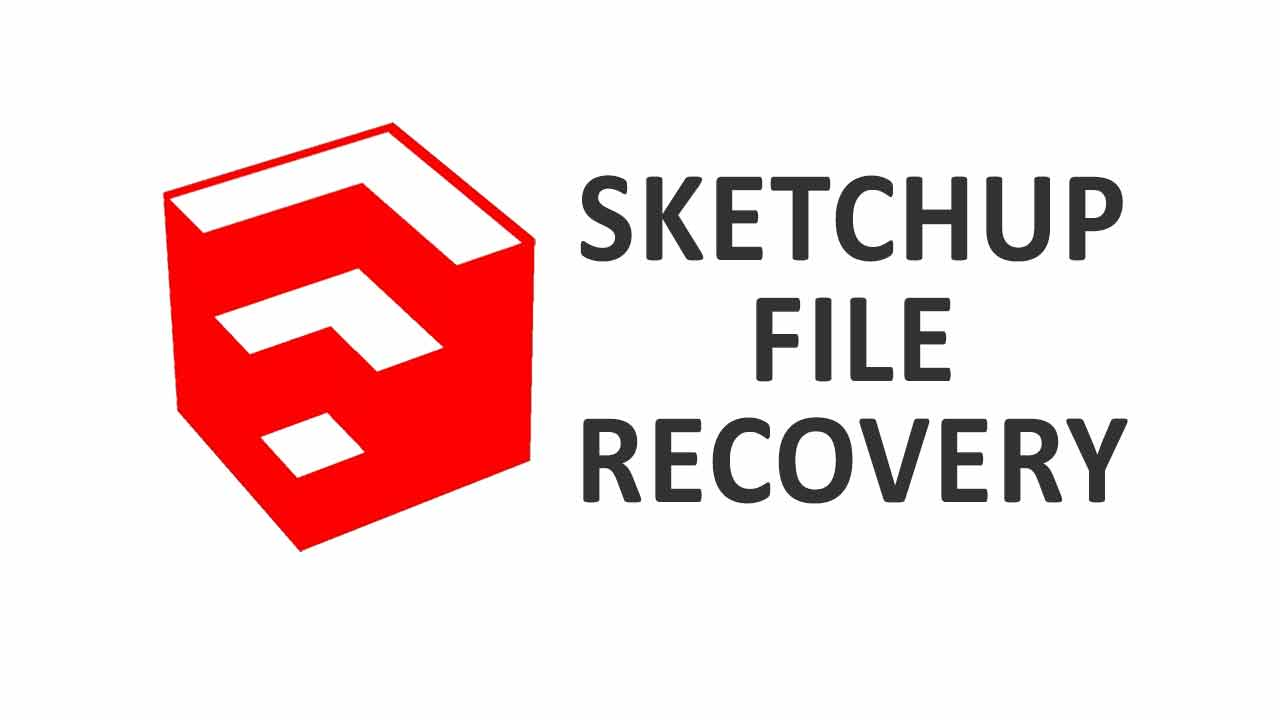 sketchup file recovery