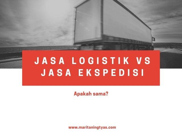 perbedaan jasa logistik dan ekspedisi