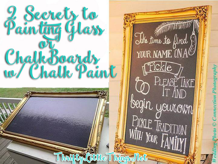 2 Secrets To Painting Gl Or Chalkboards With Chalk Paint