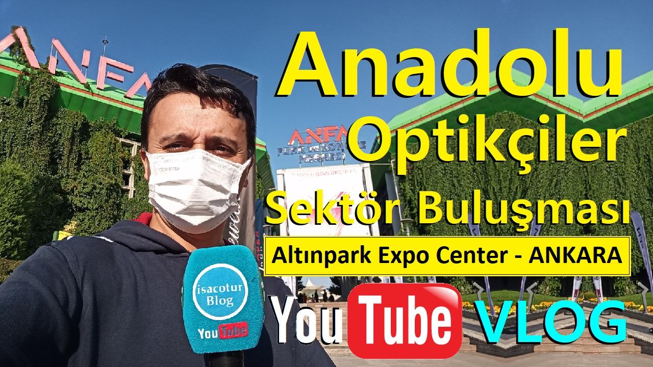Anadolu Optikçiler Sektör Buluşması Altınpark Fuar Alanı