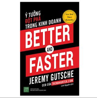 Better And Faster: Ý Tưởng Đột Phá Trong Kinh Doanh ebook PDF EPUB AWZ3 PRC MOBIBetter And Faster: Ý Tưởng Đột Phá Trong Kinh Doanh ebook PDF EPUB AWZ3 PRC MOBI