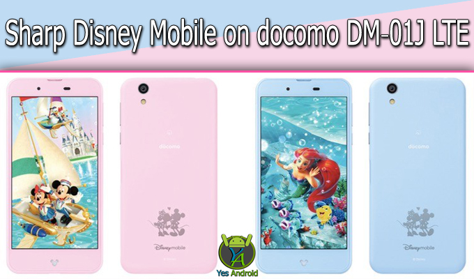 Sharp Disney Mobile on docomo DM-01J LTE Full Specs Datasheet