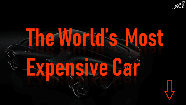The World's Most Expensive Car