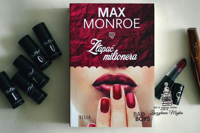 """Książę z bajki – recenzja książki #224 – Max Monroe """"Złapać milionera"""""""