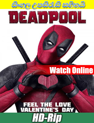 Deadpool 2016 Full Movie Watch Online With Sinhala Subtitle