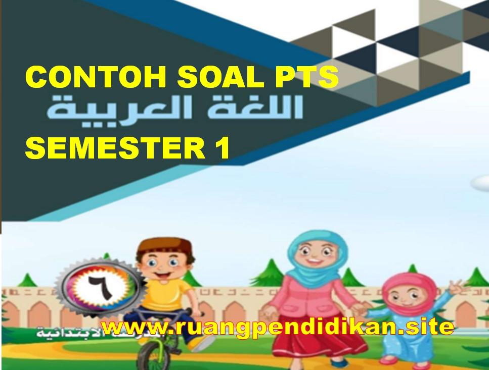 Soal PTS Bahasa Arab Kelas 6 SD/MI