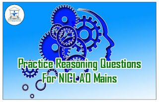 Practice Reasoning Questions For NICL AO 2017 (Data Sufficiency / Inequality)