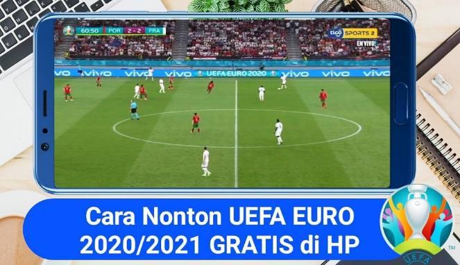 Cara Nonton Live Streaming Euro 2021 Gratis