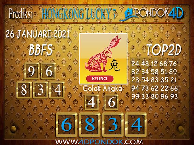 Prediksi Togel HONGKONG LUCKY 7 PONDOK4D 26 JANUARI 2021