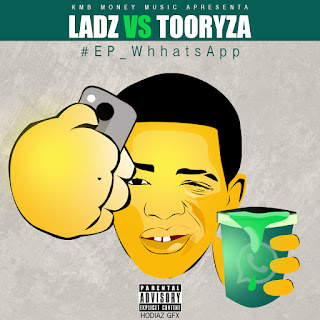 "LADZ vs TOORYZA lança o EP ""WhatsApp"""
