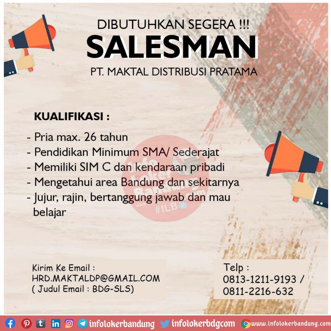 Lowongan Kerja PT. Maktal Distribusi Pratama Bandung November 2020