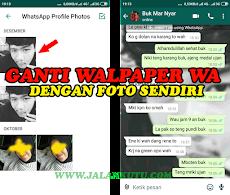 Cara Mengganti Wallpaper Whatsapp dengan Foto Sendiri