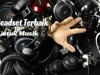 7 Headset, Earphone, Dan Headphone Terbaik Untuk Pecinta Musik