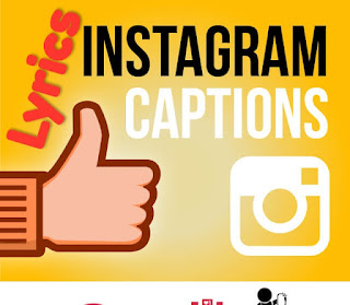 Instagram Captions Lyrics For Your Instagram Status to impress your friends and Boyfriend and Girlfriend