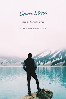 severe stress and depression