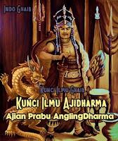 kunci ajian angling dharma, kunci ilmu ajidharma, kunci ilmu belibis putih, kunci ilmu gineng, kunci ilmu halimunan, kunci ilmu jalasutra, kunci ilmu kejawen, kunci ilmu meraga sukma, kunci ilmu panglimunan,
