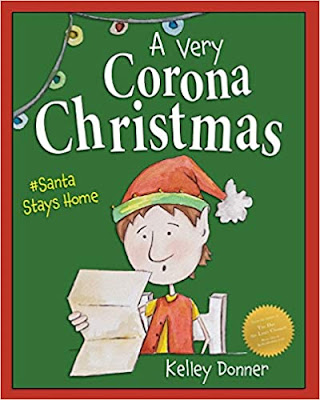 A Very Corona Christmas by Kelley Donner