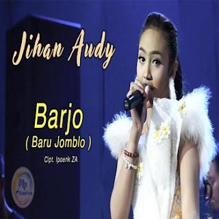 Jihan Audy - Barjo (Baru Jomblo) Mp3