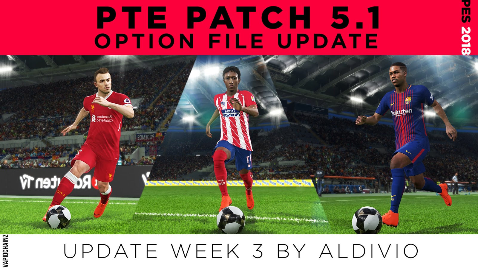PES 2018 PTE Patch 2018 5 0 Option File Week 4 by AldiVio