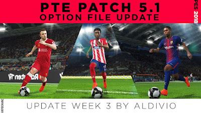PES 2018 PTE Patch 2018 5.0 Option File Week 3 by VapidChainz