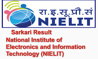 National Institute of Electronics and Information Technology (NIELIT) Sarkari Result