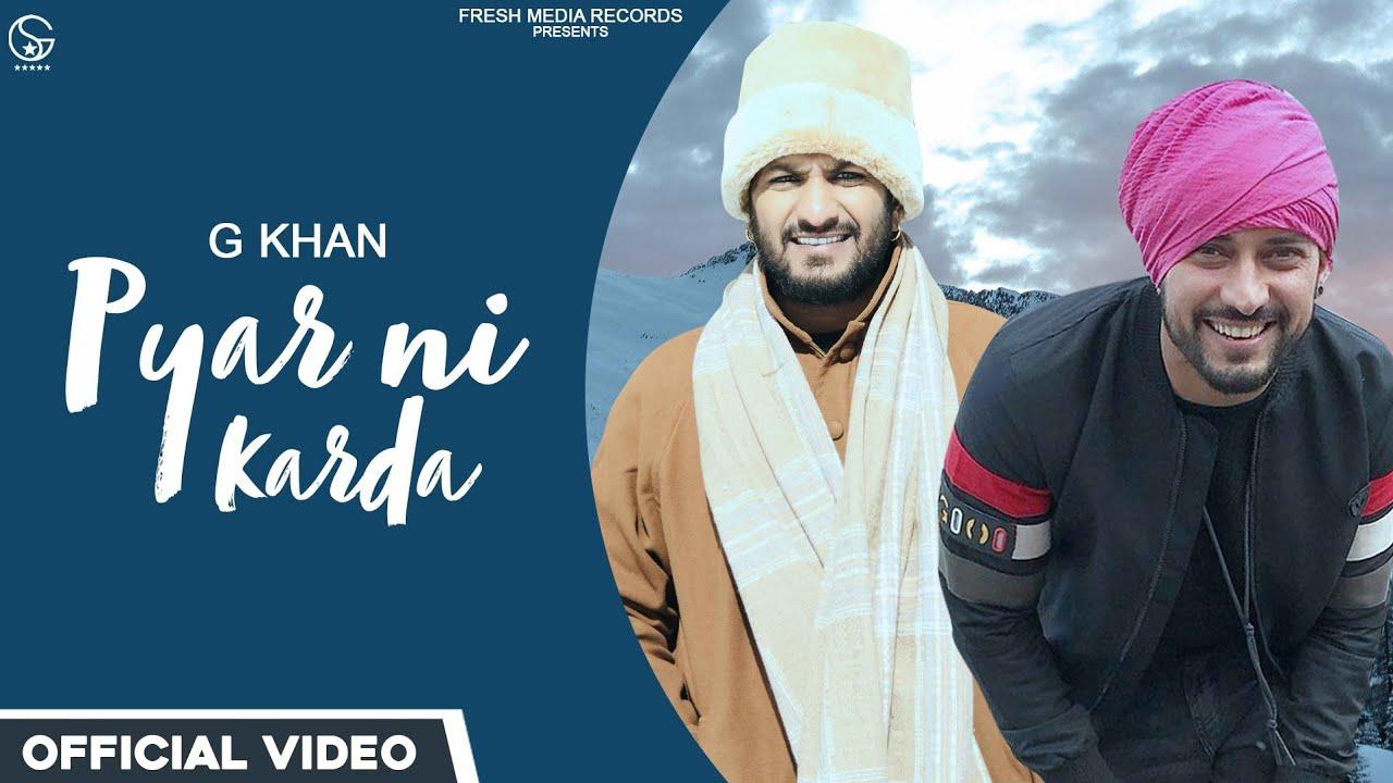 Pyar Ni Karda Lyrics G Khan   Punjabi Song