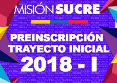 Atención: Misión Sucre inicia nuevo proceso de preinscripción en el Trayecto Inicial 2018-I