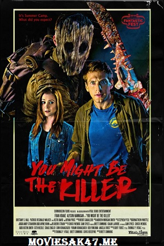 Download You Might Be the Killer (2018) BluRay 480p 720p 1080p Full Movie English HD Watch Online