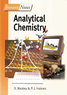 Instant Notes in Analytical Chemistry by Kealey & Haines