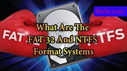 What AreThe FAT 32 And NTFS Format Systems